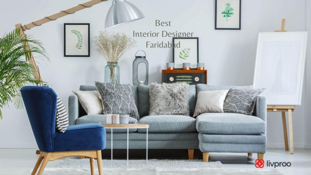 Best Interior Designer in Faridabad, Delhi