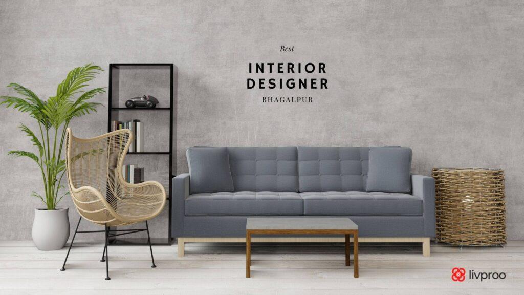 Best interior designer in Bhagalpur, Bihar
